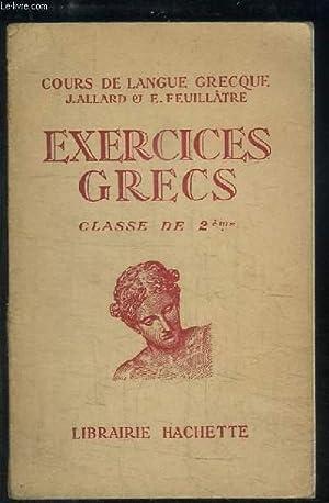 Exercices Grecs. Versions et Thèmes. Classe de: ALLARD J. et