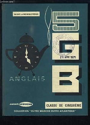 G.B. Anglais. Classe de 5ème, langue 1.: PERON Michel et Monique
