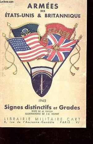 PLAQUETTE DEPLIANTE : ARMEES DES ETATS UNIS ET BRITANNIQUE - SIGNES DISTINCTIFS ET GRADES.: GAYDA M...