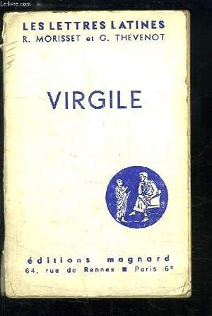 """Virgile (Chapitres XIII et XIV des """"Lettres Latines"""").: MORISSET R. et THEVENOT G."""
