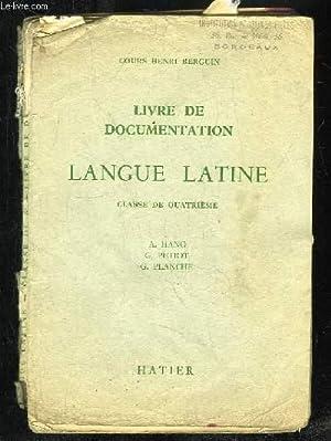 LANGUE LATINE CLASSE DE QUATRIEME. LIVRE ET DOCUMENTATION.: HANO A , PETIOT G ET PLANCHE G.