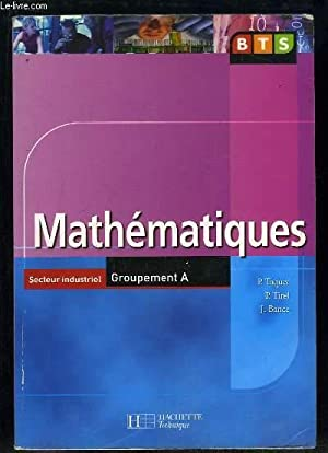 MATHEMATIQUES SECTEUR INDUSTRIEL GROUPEMENT A.: TAQUET P, TIREL