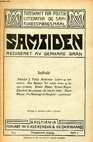 SAMTIDEN, 1913, FYREOGTYVENDE AARGANG, HEFTE 5, TIDSSKRIFT FOR POLITIK, LITTERATUR OG SAMFUNDSSP&...