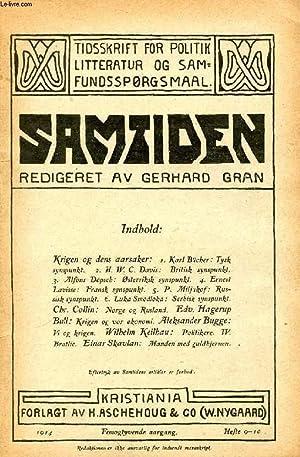 SAMTIDEN, 1914, FEMOGTYVENDE AARGANG, HEFTE 9-10, TIDSSKRIFT FOR POLITIK, LITTERATUR OG SAMFUNDSSP&...