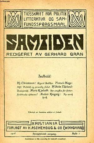 SAMTIDEN, 1916, SYVOGTYVENDE AARGANG, HEFTE 2, TIDSSKRIFT FOR POLITIK, LITTERATUR OG SAMFUNDSSP&...