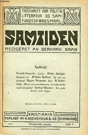 SAMTIDEN, 1917, OTTEOGTYVENDE AARGANG, HEFTE 8, TIDSSKRIFT: COLLECTIF