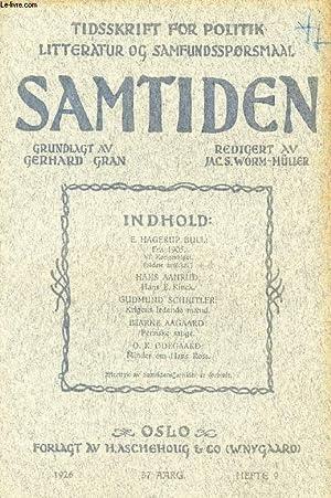 SAMTIDEN, 1926, 37 AARG, HEFTE 9, TIDSSKRIFT FOR POLITIK, LITTERATUR OG SAMFUNDSSPØRGSMAAL (...