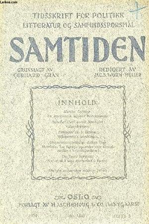 SAMTIDEN, 1929, 40 AARG, HEFTE 3, TIDSSKRIFT FOR POLITIK, LITTERATUR OG SAMFUNDSSPØRGSMAAL (...