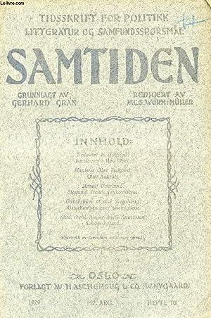 SAMTIDEN, 1929, 40 AARG, HEFTE 10, TIDSSKRIFT FOR POLITIK, LITTERATUR OG SAMFUNDSSPØRGSMAAL ...