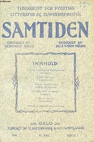 SAMTIDEN, 1930, 41 AARG, HEFTE 7, TIDSSKRIFT FOR POLITIK, LITTERATUR OG SAMFUNDSSPØRGSMAAL (...