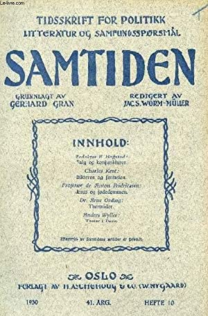 SAMTIDEN, 1930, 41 AARG, HEFTE 10, TIDSSKRIFT FOR POLITIK, LITTERATUR OG SAMFUNDSSPØRGSMAAL (...