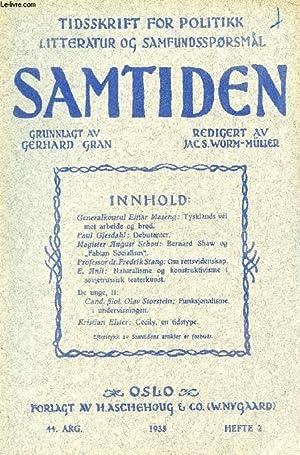 SAMTIDEN, 1933, 44 AARG, HEFTE 2, TIDSSKRIFT FOR POLITIK, LITTERATUR OG SAMFUNDSSPØRGSMAAL (...