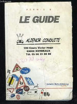 AUTOGUIDE DE LA ROUTE ROUSSEAU. PERMIS B.: COLLECTIF.