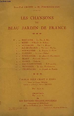 LES CHANSONS DU BEAU JARDIN DE FRANCE - BRETAGNE : LA TETE DE BOIS + BERRI : VILLANELLE DES RUBANS ...