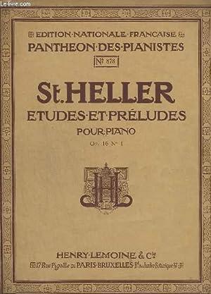 ETUDES ET PRELUDES POUR PIANO - N°878: HELLER ST.