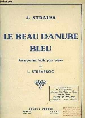 LE BEAU DANUBE BLEU: STRAUSS Johann