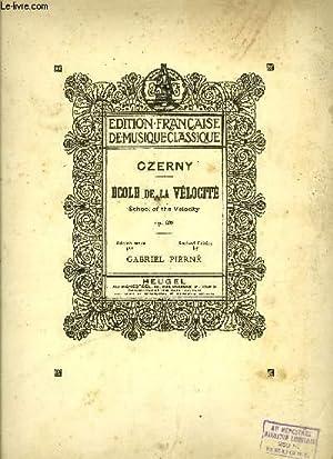 ECOLE DE LA VELOCITE (SCHOOL OFTHE VELOCITY): CZERNY