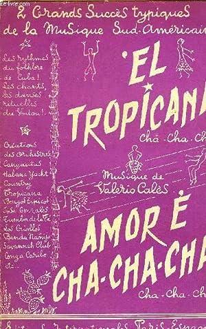 EL TROPICANA / AMOR E CHA-CHA-CHA: CALES Valerio