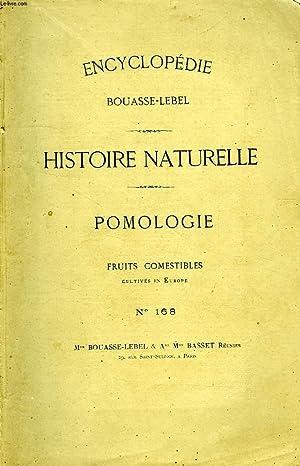 ENCYCLOPEDIE BOUASSE-LEBEL, HISTOIRE NATURELLE, POMOLOGIE, FRUITS COMESTIBLES CULTIVES EN EUROPE, N...
