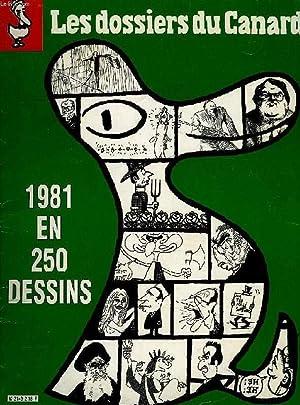LES DOSSIERS DU CANARD, N° 2, DEC. 1981, 1981 EN 250 DESSINS: COLLECTIF