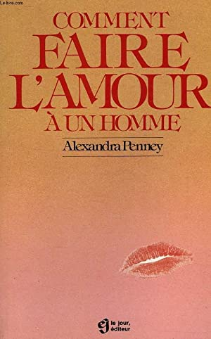 comment faire l amour a un homme by a penney abebooks. Black Bedroom Furniture Sets. Home Design Ideas