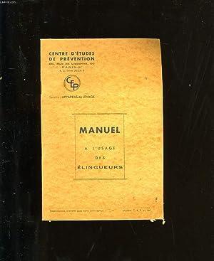 MANUEL A L'USAGE DES ELINGEURS.: COLLECTIF.
