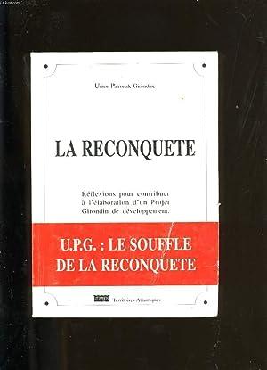 LA RECONQUETE.: UNION PATRONALE GIRONDINE