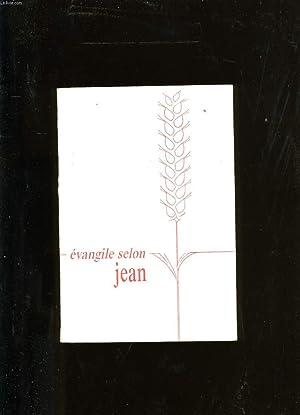 EVANGILE SELON JEAN.: LOUIS SEGOND.