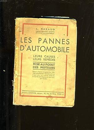 LES PANNES D'AUTOMOBILE.: L. RAZAUD.
