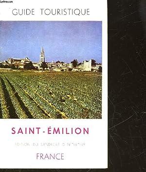 GUIDE TOURISTIQUE - SAINT EMILION: COLLECTIF