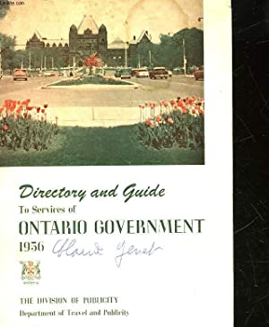 DIRECTORY AND GUIDE TO SERVICES OF ONTARIO GOVERNMENT: COLLECTIF
