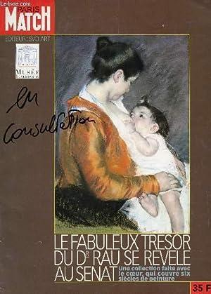 PARIS MATCH - (HORS SERIE) / LE FABULEUX TRESOR DU Dr RAU SE REVELE AU SENAT - UNE COLLECTION ...
