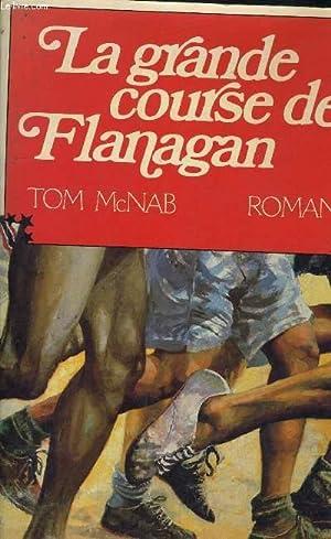 LA GRANDE COURSE DE FLANAGAN.: MCNAB TOM