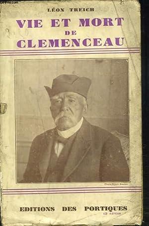VIE ET MORT DE CLEMENCEAU: LEON TREICH