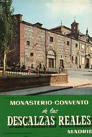 MONASTERIO DE LAS DESCALZAS REALES: JUNQUERA DE VEGA P., RUIZ ALCON M. TERESA
