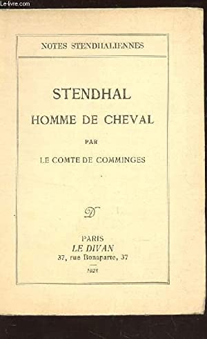 "STENDHAL HOMME DE CHEVAL / COLLECTION ""NOTES STENDHALIENNES"".: LE COMTE DE COMMINGES"