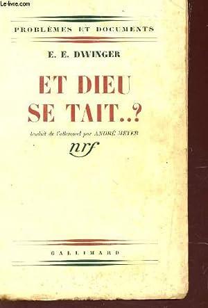 """ET DIEU SE TAIT.? - DECOUVERTE DE LA RUSSIE SOVIETIQUE / COLLECTION """"PROBLEMES ET DOCUMENTS&#34..."""