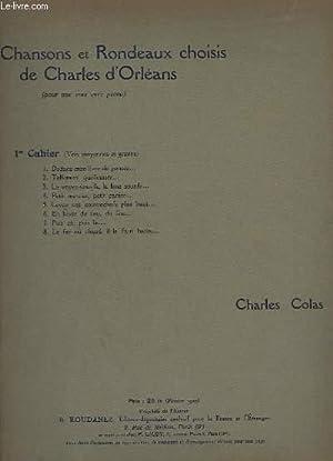CHANSONS ET RONDEAUX CHOISIS DE CHARLES D'ORLEANS - CAHIER 1 + CAHIER 2 POUR VOIX MOYENNES ET ...