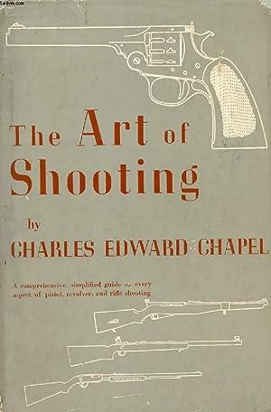 THE ART OF SHOOTING: CHAPEL CHARLES EDWARD