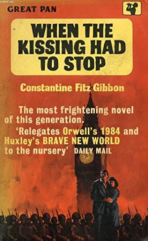 WHEN THE KISSING HAD TO STOP: FITZ GIBBON CONSTANTINE