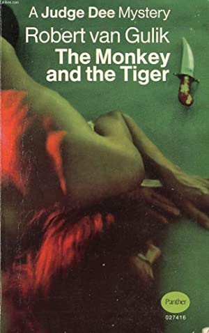 THE MONKEY AND THE TIGER: VAN GULIK Robert