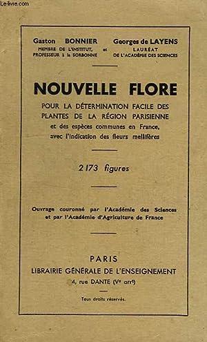NOUVELLE FLORE POUR LA DETERMINATION FACILE DES PLANTES SANS MOTS TECHNIQUES: BONNIER GASTON, ...