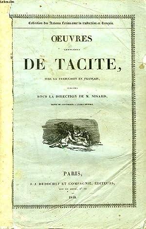 OEUVRES COMPLETES DE TACITE, AVEC LA TRADUCTION EN FRANCAIS: TACITE, Par M. NISARD
