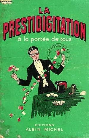LA PRESTIDIGITATION A LA PORTEE DE TOUS: DUGASTON G.