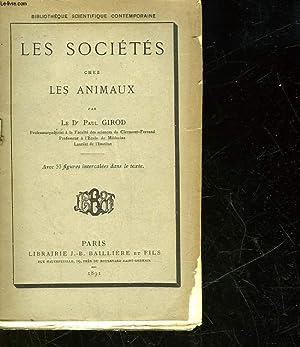 LES SOCIETES CHEZ LES ANIMAUX: GIROD PAUL