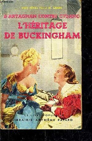 D'ARTAGNAN CONTRE CYRANO - L'HERITAGE DE BUCKINGHAM.: PAUL FEVAL & M.LASSEZ