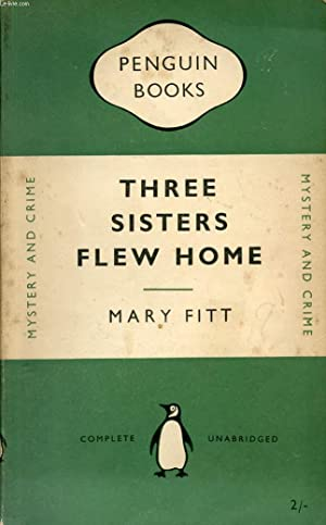 THREE SISTERS FLEW HOME: FITT MARY