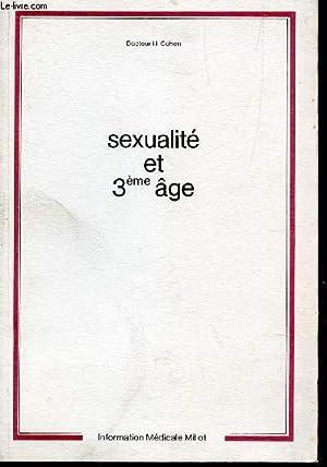 SEXUALITE ET 3e AGE.: COHEN H. (DOCTEUR)