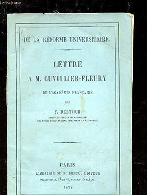 LETTRE A M. CUVILLIER-FLEURY (DE LA REFORME UNIVERSITAIRE).: DELTOUR F.