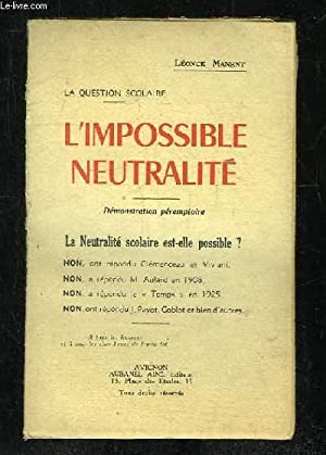 L IMPOSSIBLE NEUTRALITE.: MANENT LEONSE.